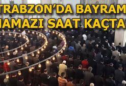 Trabzon bayram namazı vakti 4 Haziran Trabzonda bayram namazı saat kaçta