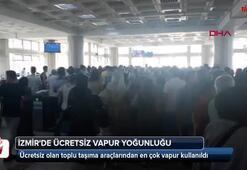 İzmirde ücretsiz vapur yoğunluğu