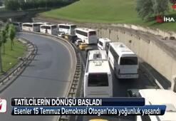 Esenler 15 Temmuz Demokrasi Otogarında dönüş yoğunluğu yaşanıyor