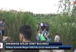 Mogan Gölünde çocuk cesedi bulundu