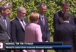 Merkelin askeri tören sırasında titremesi korkuttu