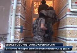 Esenler'de şafak vakti helikopter destekli narkotik operasyonu