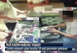 Rus kadın İstanbulda kabusu yaşadı 24 saatte...
