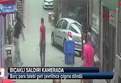 Bıçaklı saldırı kamerada