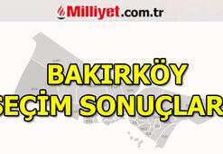 Bakırköy seçim sonuçları ve oy oranları 23 Haziran Bakırköy seçim sonuçları