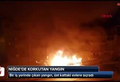 Niğdede korkutan yangın; iş yeri ve 4 daire hasar gördü