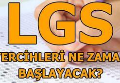 LGS tercihleri ne zaman ve nasıl yapılacak 2019 LGS tercih kılavuzu