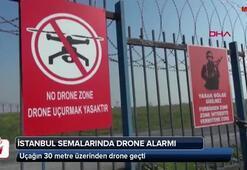 İstanbul semalarında drone alarmı