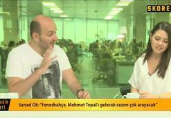 Senad Ok: Muriçin Fenerbahçede ne işi var diyenler şimdi neden alınmıyor diyor