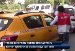 Taksicilere son durak operasyonu kamerada
