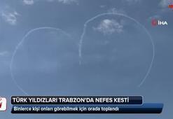 Türk Yıldızları Trabzon'da nefes kesti