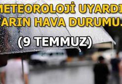 Salı günü hava durumu nasıl olacak (9 Temmuz) İstanbul, Ankara, İzmir yağış var mı