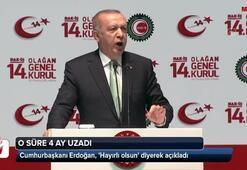 Cumhurbaşkanı Erdoğan, Hayırlı olsun diyerek açıkladı