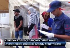 Çanakkale'de 31 kaçak yakalandı