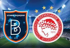 Başakşehir-Olympiakos Şampiyonlar Ligi 3. ön eleme turu maçı saat kaçta hangi kanalda