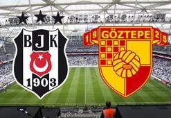 Beşiktaş Göztepe maçı ne zaman saat kaçta hangi kanalda İlk 11ler...