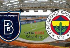 Başakşehir Fenerbahçe maçı ne zaman saat kaçta hangi kanalda canlı yayınlanacak İlk 11ler...