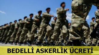 Bedelli askerlik ücreti ne kadar? e-Devlet bedelli askerlik başvuruları...