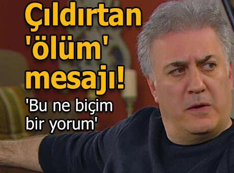 Tamer Karadağlı'yı çıldırtan 'ölüm' mesajı!