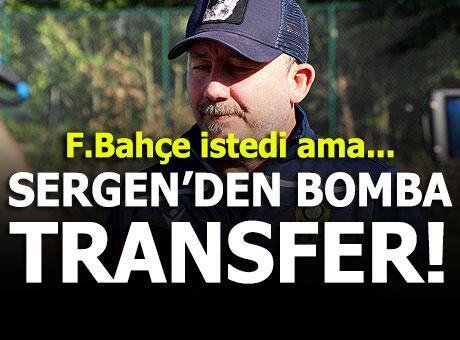 Sergen Yalçın'dan bir bomba transfer daha!