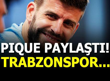 Barcelonalı Pique'den Trabzonspor paylaşımı