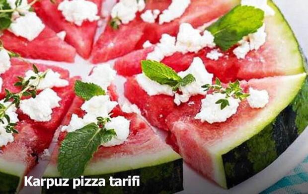 Karpuz pizza tarifi