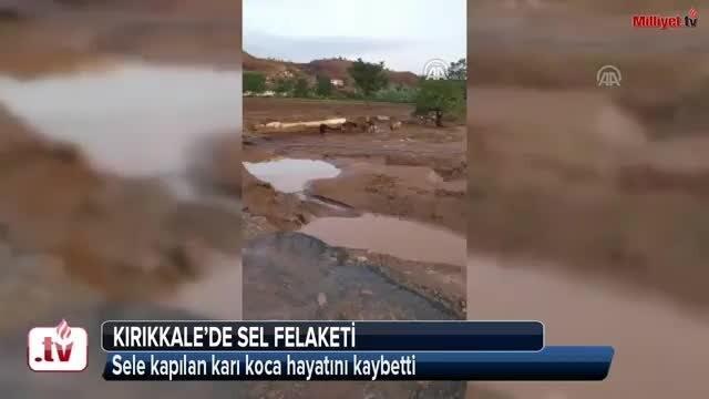 Kırıkkale'de sel felaketi