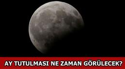 Parçalı Ay Tutulması nedir? Ay tutulması saat kaçta görülecek?