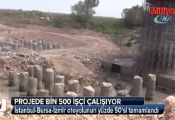 İstanbul-Bursa-İzmir otoyolunun yüzde 50'si tamamlandı