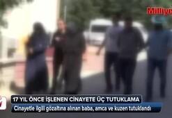 Elazığ'da 17 yıl önce işlenen cinayete 3 tutuklama