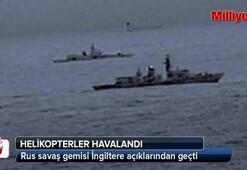 Rus savaş gemisinin İngiltere açıklarından geçmesi, dünyayı sarstı