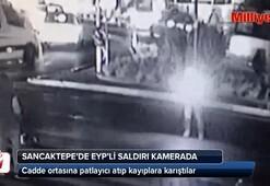 El yapımı patlayıcıyla böyle saldırdılar