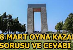 Çanakkale Şehitleri Abidesi hangi tarihte ziyarete açılmıştı 18 Mart Oyna Kazan sorusu ve cevabı