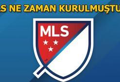 MLS ne zaman kurulmuştur Hadide bu akşamın sorusu...