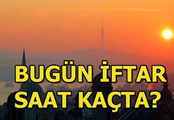 Bugün iftar saat kaçta 31 Mayıs İstanbul, Ankara, İzmir iftar saatleri