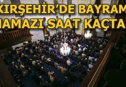 Kırşehirde bayram namazı saat kaçta kılınacak 4 Haziran Kırşehirde Bayram namazı vakti