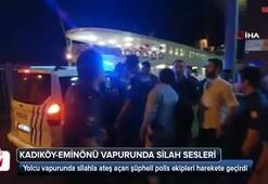 Kadıköy-Eminönü vapurunda silah şoku