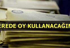 Yenilenen İstanbul seçiminde nerede oy kullanacağım