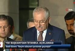 YSK Başkanıdan İstanbul açıklaması