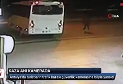 Antalyada turistlerin trafik kazası kamerada