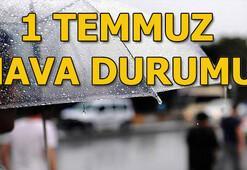 1 Temmuz hava durumu nasıl, yağış var mı Meteoroloji açıkladı...