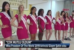 Miss Freedom Of The World 2019 birincisi Gizem Şahin oldu