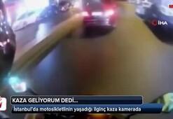 İstanbul'da motosikletlinin yaşadığı ilginç kaza kamerada