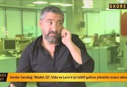Serdar Sarıdağ: Holtby Galatasaray ve Kasımpaşaya da önerildi