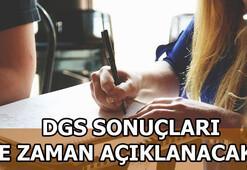DGS sonuçları ne zaman açıklanıyor