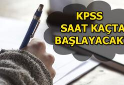 KPSS saat kaçta başlayacak KPSS lisans sınav giriş yeri sorgulama